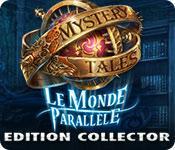 La fonctionnalité de capture d'écran de jeu Mystery Tales: Le Monde Parallèle Edition Collector