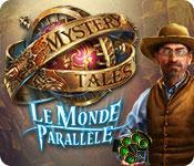La fonctionnalité de capture d'écran de jeu Mystery Tales: Le Monde Parallèle