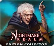 La fonctionnalité de capture d'écran de jeu Nightmare Realm Edition Collector