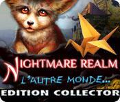 La fonctionnalité de capture d'écran de jeu Nightmare Realm: L'Autre Monde Edition Collector