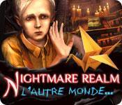 La fonctionnalité de capture d'écran de jeu Nightmare Realm: L'Autre Monde