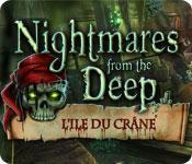 La fonctionnalité de capture d'écran de jeu Nightmares from the Deep: L'Ile Du Crâne