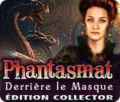 La fonctionnalité de capture d'écran de jeu Phantasmat: Derrière le Masque Édition Collector