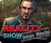 La fonctionnalité de capture d'écran de jeu Reality Show: Prise Fatale