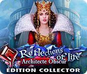 La fonctionnalité de capture d'écran de jeu Reflections of Life: Architecte Obscur Édition Collector
