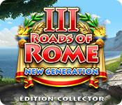 La fonctionnalité de capture d'écran de jeu Roads of Rome: New Generation 3 Édition Collector