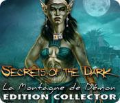 La fonctionnalité de capture d'écran de jeu Secrets of the Dark: La Montagne du Démon Edition Collector