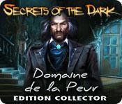 La fonctionnalité de capture d'écran de jeu Secrets of the Dark: Domaine de la Peur Edition Collector