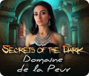 La fonctionnalité de capture d'écran de jeu Secrets of the Dark: Domaine de la Peur