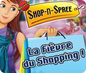 La fonctionnalité de capture d'écran de jeu Shop-n-Spree: La Fièvre du Shopping