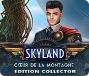 La fonctionnalité de capture d'écran de jeu Skyland: Cœur de la Montagne Éditon Collector