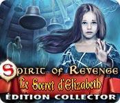 La fonctionnalité de capture d'écran de jeu Spirit of Revenge: Le Secret d'Elizabeth Édition Collector