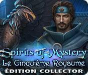 La fonctionnalité de capture d'écran de jeu Spirits of Mystery: Le Cinquième Royaume Édition Collector