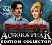 La fonctionnalité de capture d'écran de jeu Strange Discoveries: Aurora Peak Edition Collector
