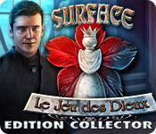La fonctionnalité de capture d'écran de jeu Surface: Le Jeu des Dieux Edition Collector