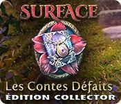 La fonctionnalité de capture d'écran de jeu Surface: Les Contes Défaits Édition Collector