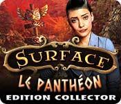 La fonctionnalité de capture d'écran de jeu Surface: Le Panthéon Edition Collector
