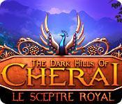 La fonctionnalité de capture d'écran de jeu The Dark Hills of Cherai: Le Sceptre Royal