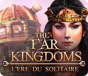 La fonctionnalité de capture d'écran de jeu The Far Kingdoms: L'Ère du Solitaire