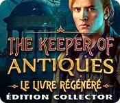 La fonctionnalité de capture d'écran de jeu The Keeper of Antiques: Le Livre Régénéré Édition Collector