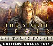 Aperçu de l'image The Secret Order: Les Temps Passés Edition Collector game