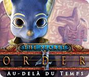 La fonctionnalité de capture d'écran de jeu The Secret Order: Au-delà du Temps