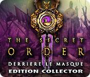 La fonctionnalité de capture d'écran de jeu The Secret Order: Derrière le Masque Edition Collector