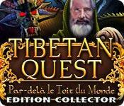 La fonctionnalité de capture d'écran de jeu Tibetan Quest: Par-delà le Toit du Monde Edition Collector