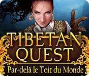 La fonctionnalité de capture d'écran de jeu Tibetan Quest: Par-delà le Toit du Monde