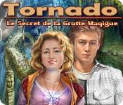 Tornado: Le Secret de la Grotte Magique game play
