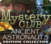 La fonctionnalité de capture d'écran de jeu Unsolved Mystery Club ®: Ancient Astronauts ® Edition Collector