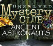 La fonctionnalité de capture d'écran de jeu Unsolved Mystery Club ®: Ancient Astronauts ®