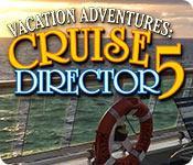La fonctionnalité de capture d'écran de jeu Vacation Adventures: Cruise Director 5