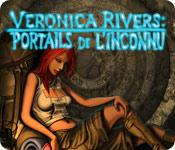 Veronica Rivers : Portails de l'Inconnu game play