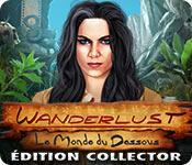 La fonctionnalité de capture d'écran de jeu Wanderlust: Le Monde du Dessous Édition Collector