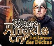 Where Angels Cry: Les Larmes des Déchus game play