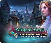 La fonctionnalité de capture d'écran de jeu Whispered Secrets: La Métamorphose du Cœur Édition Collector