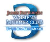 James Patterson's Women's Murder Club: Twice in a Blue Moon game play