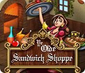 Ye Olde Sandwich Shoppe game play