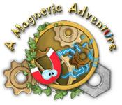 A Magnetic Adventure game play