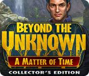 Funzione di screenshot del gioco Beyond the Unknown: A Matter of Time Collector's Edition