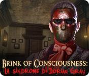 Brink of Consciousness: La sindrome di Dorian Gray game play