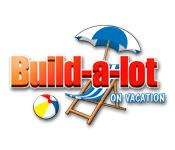 Build-a-lot: On Vacation game play
