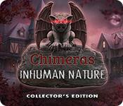 Feature screenshot game Chimeras: Inhuman Nature Collector's Edition