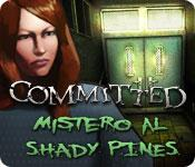 Committed: Mistero al Shady Pines game play