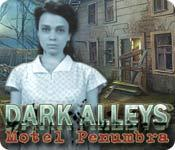Dark Alleys: Motel Penumbra game play