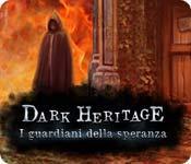 Funzione di screenshot del gioco Dark Heritage: I guardiani della speranza