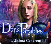 Funzione di screenshot del gioco Dark Parables: L'Ultima Cenerentola