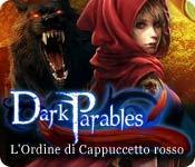 Funzione di screenshot del gioco Dark Parables: L'Ordine di Cappuccetto rosso