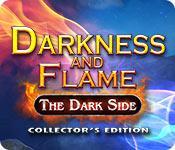 Funzione di screenshot del gioco Darkness and Flame: The Dark Side Collector's Edition